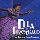 Ella Fitzgerald: The Tale of a Vocal Virtuosa Audiobook by Andrea Davis Pinkney Narrated by Billy Dee Williams