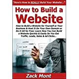 How to Build a Website for Yourself or Your Business & Host It On Your Own Domain or Do It All for Free: Learn...