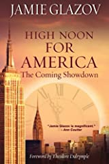 High Noon for America: The Coming Showdown by Jamie Glazov (2012-09-10) Paperback