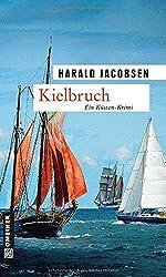 Kielbruch: Kriminalroman