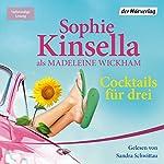 Cocktails für drei   Sophie Kinsella