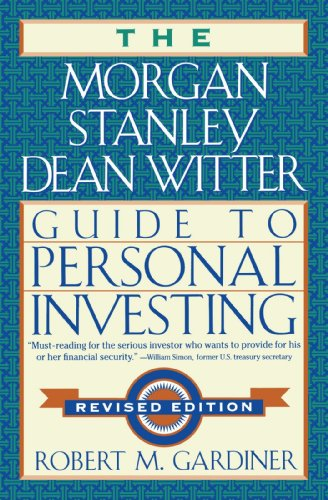 The Morgan Stanley Dean Witter Guide To Personal Investing