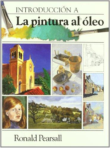Descargar Libro Introduccion A La Pintura Al Oleo Ronald Pearsall