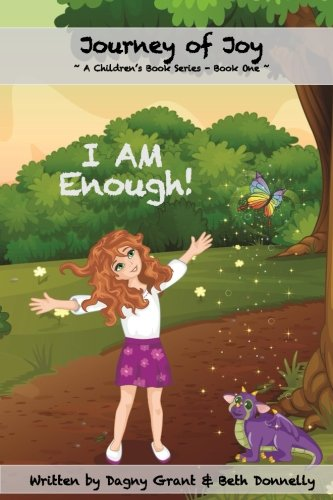 Download I AM Enough! (Journey of Joy Children's Book Series) (Volume 1) PDF