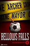 Bellows Falls by Archer Mayor front cover