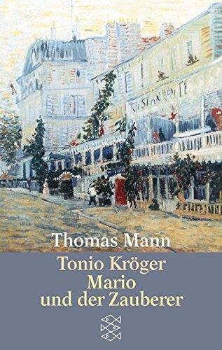 Tonio Kroger/Mario Und Der Zauberer