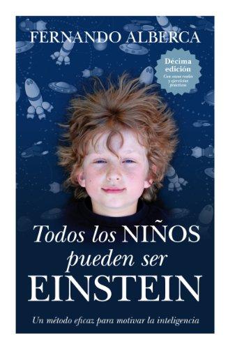 Portada del libro Todos los niños pueden ser Einstein de Fernando Alberca