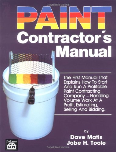 Paint Contractor's Manual by Brand: Craftsman Book Co