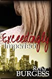 Exceedingly Imperfect, Rena Burgess, 0989842207