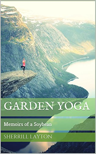 Book: Garden Yoga - Memoirs of a Goya by Sherrill Anne Layton