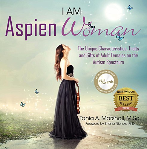Unique Superhero Gifts (I am AspienWoman: The Unique Characteristics, Traits, and Gifts of Adult Females on the Autism)