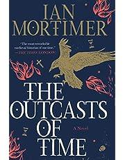 The Outcasts of Time: A Novel