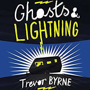 Ghosts and Lightning Audiobook