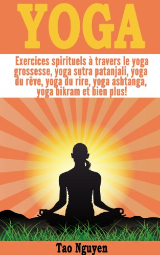 Yoga - Exercices spirituels à travers le yoga grossesse ...