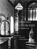 img - for Devon's Churches: A Celebration by John Lane (2007-10-01) book / textbook / text book