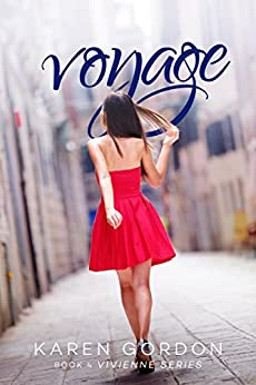 Voyage (The Vivienne Series Book 4) by [Gordon, Karen]