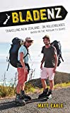 Blade NZ: Travelling New Zealand...On Rollerblades (Adventure Travel the Length of New Zealand)