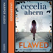Flawed Audiobook by Cecelia Ahern Narrated by Aysha Kala