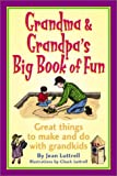 Grandma & Grandpa's Big Book of Fun: Great Things to Make and Do with Grandkids (Ravan African Writer's Series)