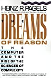The Dreams of Reason, Heinz R. Pagels, 0553347101