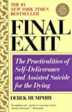 """""""Final Exit - The Practicalities of Self-Deliverance and Assisted Suicide for the Dying, 3rd Edition"""" av Derek Humphry"""