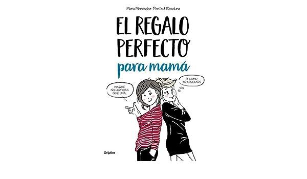 Amazon.com: El regalo perfecto para mamá (Spanish Edition) eBook: María Menéndez-Ponte, Evaduna: Kindle Store