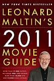 Leonard Maltin's 2011 Movie Guide (Leonard Maltin's Movie Guide)