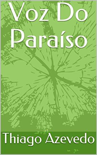 Voz Do Paraíso (Portuguese Edition)