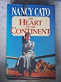 Front cover for the book The Heart of the Continent by Nancy Cato