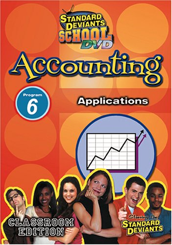 Standard Deviants School - Accounting, Program 6 - Applications (Classroom Edition)