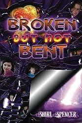 Broken But Not Bent
