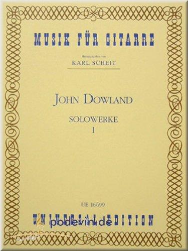 JOHN DOWLAND - SOLOWERKE 1 - Gitarrenoten [Musiknoten]
