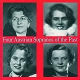 Four Austrian Sopranos of Past