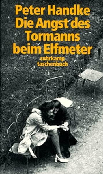 Die Angst DES Tormanns Beim Elfmeter: Amazon.es: Handke, Peter: Libros en idiomas extranjeros