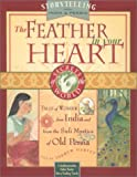 The Feather in Your Heart: Tales from India and Persia (Secrets of the World Ser.)