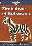 Lonely Planet: Zimbabwe and Botswana [French Language Edition]