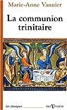 La communion trinitaire par Vannier