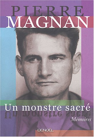 Un Monstre Sacre Grand Public French Edition Magnan Pierre 9782207255872 Amazon Com Books