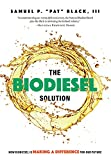 img - for The Biodiesel Solution: How Biodiesel is making a difference for our future book / textbook / text book