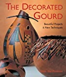 The Decorated Gourd, Dyan Mai Peterson, 1579905110