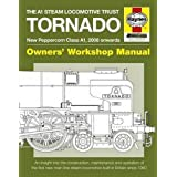 The A1 Steam Locomotive Trust Tornado - New Peppercorn Class A1, 2008 onwards: An insight into the construction, maintenance and operation of the first new main line steam locomotive built in Britain since 1960