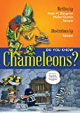 Did You Know? Chameleons!, Alain M. Bergeron and Michel Quintin, 1554552990