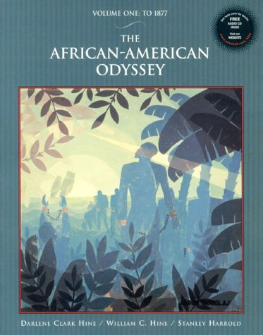 The African-American Odyssey, Volume I: To 1877 with Audio CD -