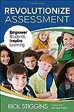 Revolutionize Assessment: Empower Students, Inspire Learning