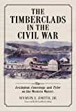 The Timberclads in the Civil War, Myron J. Smith, 0786477210