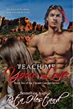 Download Teach Me Your Love (Dream Catcher  Book 6) in PDF ePUB Free Online