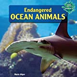 Endangered Ocean Animals, Marie Allgor, 1448874939
