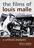 The Films of Louis Malle, Nathan C. Southern and Jacques Weissgerber, 0786464402