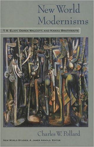 Descargar En Español Utorrent New World Modernisms: T. S. Eliot, Derek Walcott, And Kamau Brathwaite Epub Ingles