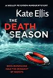 """""""The Death Seasons - Book 19 (WESLEY PETERSON SERIES)"""" av Kate Ellis"""